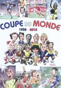 Coupe du monde : 1930-2010