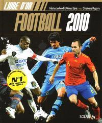 Football 2010 : livre d'or