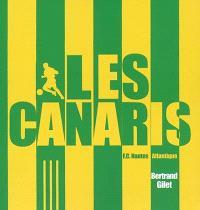 J'aime les Canaris : football-club de Nantes-Atlantique