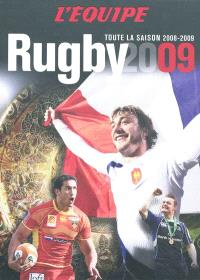 Rugby 2009 : toute la saison 2008-2009