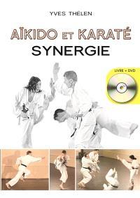Aïkido et karaté, synergie