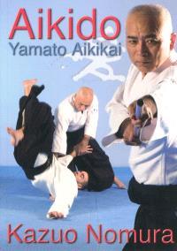Aikido : yamato aikikai
