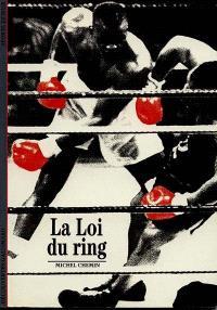 La loi du ring