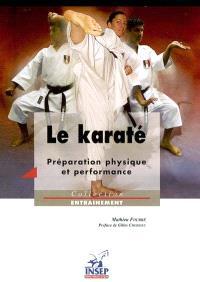Le karaté : préparation physique et performance