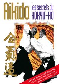 Aïkido : les secrets du kokyu-hô