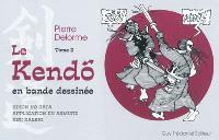 Le kendo en bande dessinée. Volume 2, Kihon no kata, application en armure, kiri kaeshi