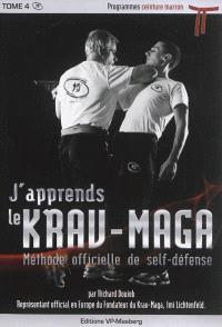 J'apprends le krav-maga : méthode officielle de self-défense. Volume 4, Programmes ceinture marron