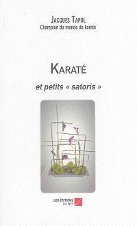 Karaté et petits satoris