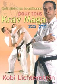 Krav maga : self-défense israélienne pour tous