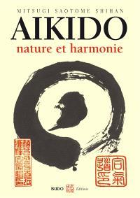 Aïkido, nature et harmonie