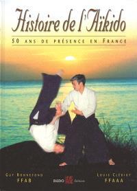 Histoire de l'aïkido : 50 ans de présence en France