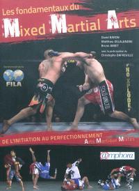Les fondamentaux du mixed martial arts : de l'initiation au perfectionnement