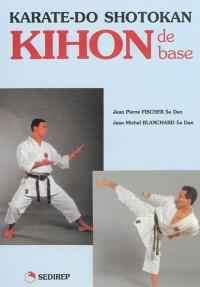 Karate-do, shotokan, Kihon de base