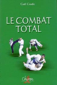 Le combat total : histoire, techniques et entraînement au bugeï