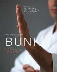 Guide méthodologique du bunkai ou L'art de décoder les katas