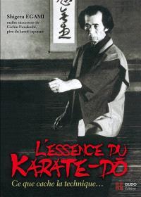L'essence du karate-dô : le sens caché de la technique
