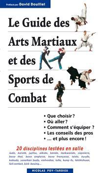 Le guide des arts martiaux et des sports de combat