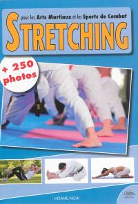 Le stretching pour les arts martiaux et les sports de combat