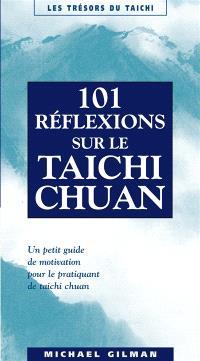 101 réflexions sur le taichi chuan