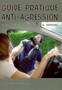 Guide pratique anti-agression