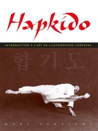 Hapkido : introduction à l'art de la self-défense