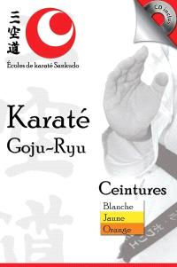 Karaté Goju-Ryu  : ceintures blanche, jaune et orange