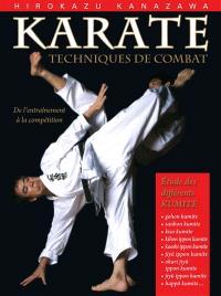 Karaté, techniques de combat : étude des différents kumite : de l'entraînement à la compétition