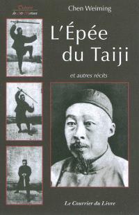 L'épée du taiji : et autres récits