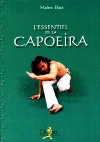 L'essentiel de la capoeira