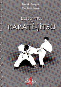 L'essentiel du karaté-jitsu : méthode de self-défense