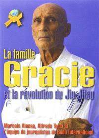 La famille Gracie et la révolution du jiu-jitsu