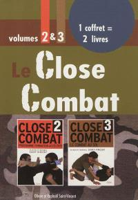 Le close combat : volumes 2 & 3