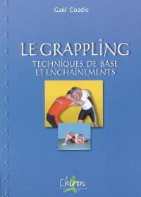 Le grappling : techniques de base et enchaînements