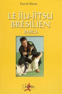 Le jiu-jitsu brésilien : basics