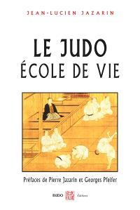 Le judo, école de vie