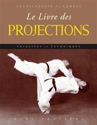 Le livre des projections : principes et techniques