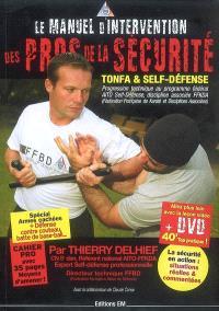 Le manuel d'intervention des pros de la sécurité : tonfa & self-défense