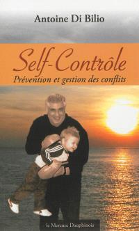 Le self-contrôle : prévention et gestion des conflits