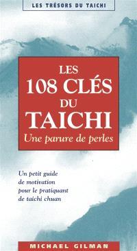 Les 108 clés du taichi : une parure de perles