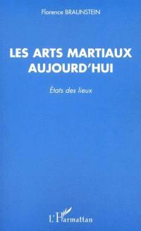 Les arts martiaux aujourd'hui : état des lieux