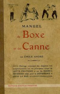 Manuel de boxe et de canne : 1904-2007