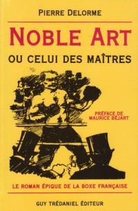 Noble art ou Celui des maîtres