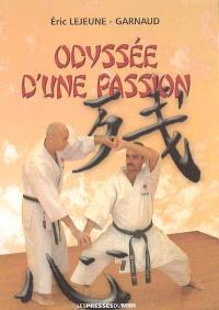 Odyssée d'une passion : biographie