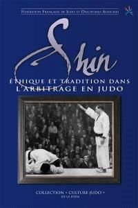 Shin : éthique et tradition dans l'arbitrage en judo