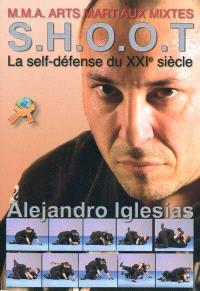 SHOOT : la self-défense du XXIe siècle
