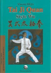 Tai ji quan : style Wu