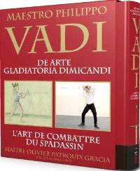 Vadi : l'art de combattre du spadassin