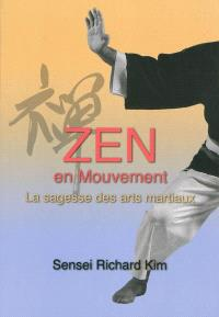 Zen en mouvement : la sagesse des arts martiaux