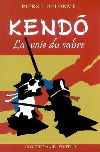 Kendo : la voie du sabre