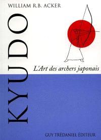Kyudo : l'art des archers japonais